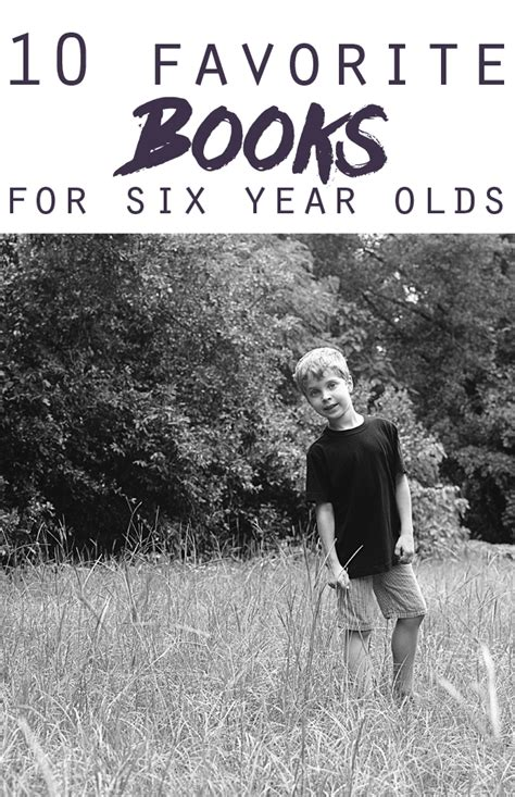 picture books for 6 year olds 10 favorite books for six year olds jessicalynette