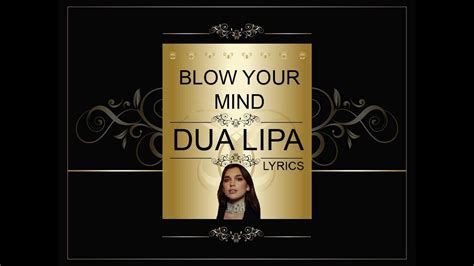 dua lipa yours lyrics blow your mind dua lipa lyrics youtube
