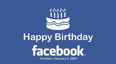 happy birthday design on facebook happy 10th birthday facebook 10 years of design evolution