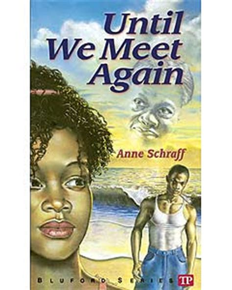 when we meet the is a books until we meet again by schraff chse reads