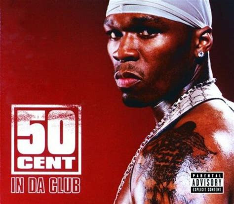 50 cent best songs 50 cent in da club 100 best songs of the 2000s