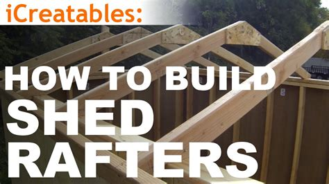 build  shed part  building roof rafters youtube
