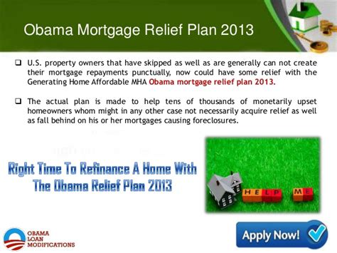 obama house loan program obama mortgage relief plan 2013 best beneficial program