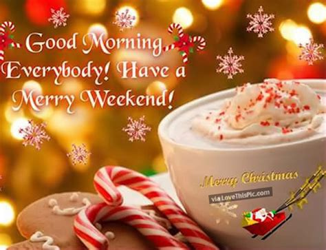 good morning   merry weekend pictures   images  facebook tumblr pinterest