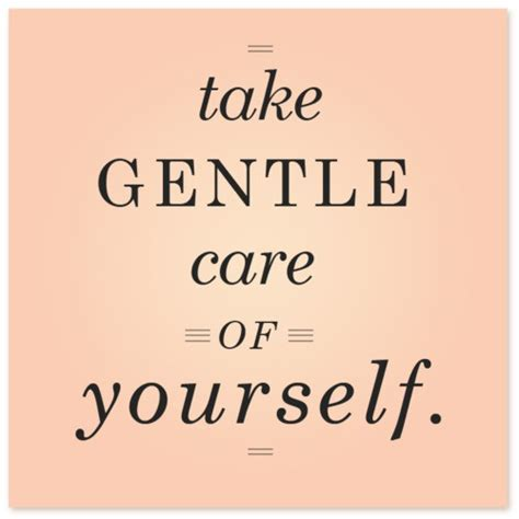 taking care of taking care yourself quotes quotesgram