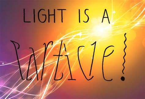 Light Is A Wave by Picture Of Light As Both A Particle And A Wave