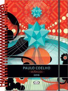 libro libertad agenda coelho 2018 1000 images about agendas y calendarios 2016 on paulo coelho moleskine and holly