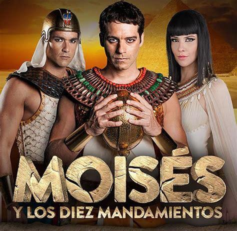 www novela moises y los diez mandamientos teveonovelas moises y los 10 mandamientos