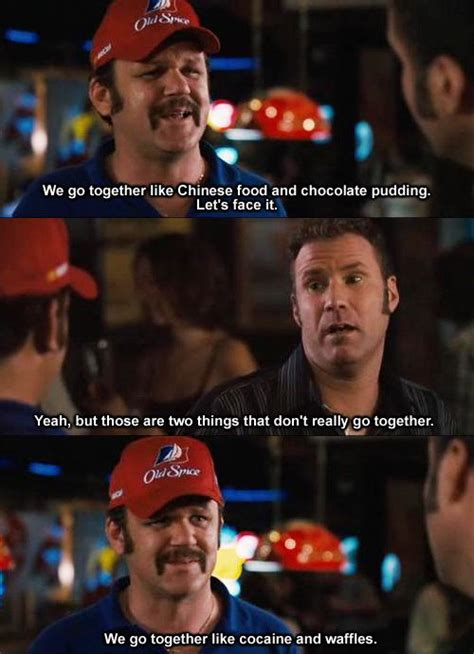 We Go Together Meme - best 25 talladega nights ideas on pinterest ricky bobby