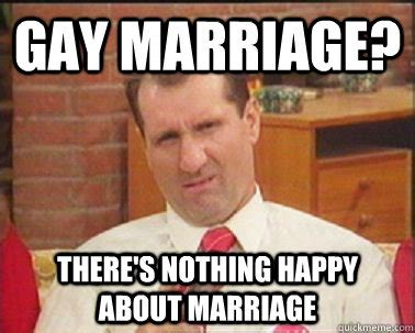 Homosexual Meme - gay marriage memes