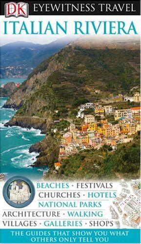 dk eyewitness travel guide italy books dk eyewitness travel guide italian riviera harvard book