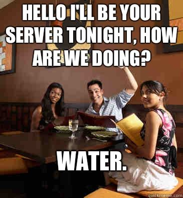 Funny Server Memes - 10 things all restaurant employees want you to know odyssey