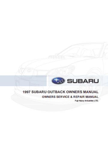 Read Online 1997 Subaru Outback Owners Manual Motowz