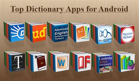 best dictionary top 10 dictionary apps for android top apps