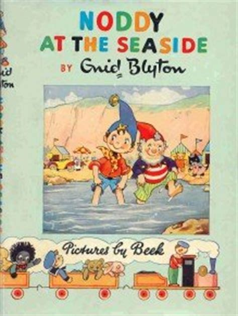 a seaside books noddy at the seaside by enid blyton
