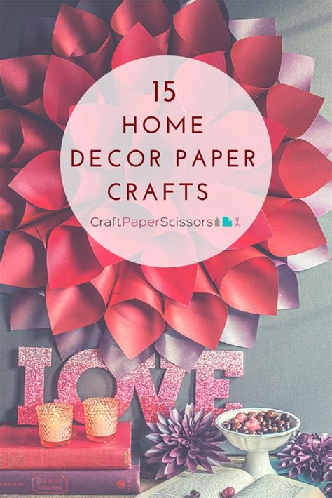 Paper Craft Home Decor - 15 home decor paper crafts craft paper scissors