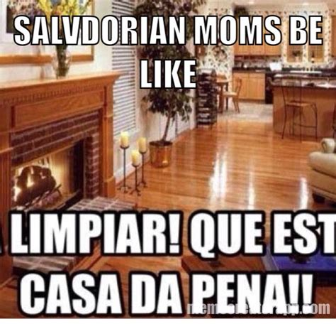 Funny Salvadorian Memes - 23 best images about salvadorians be like on pinterest
