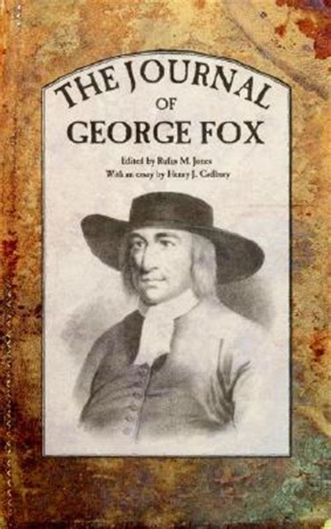 George Fox Mba Review by The Journal Of George Fox By George Fox Reviews
