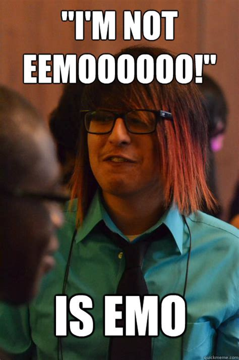 Emo Hair Meme - quot i m not eemoooooo quot is emo idiot emo boy quickmeme