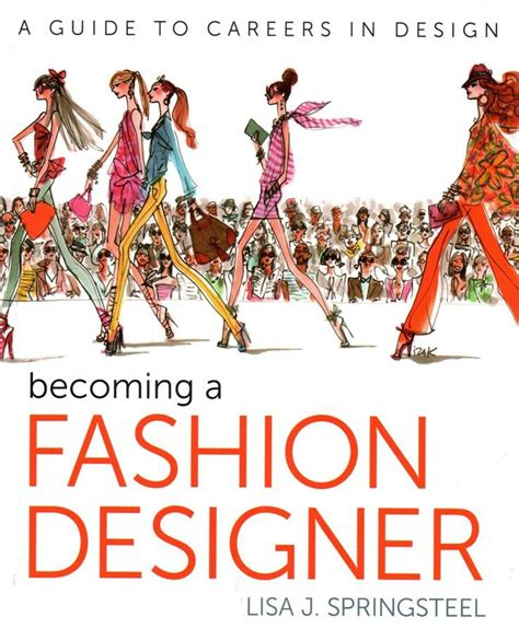 becoming a designer just in release of becoming a fashion designer