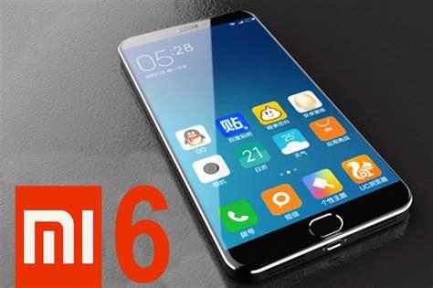 Handphone Xiaomi Bulan Ini xiomi mi 6 dipastikan meluncur bulan ini
