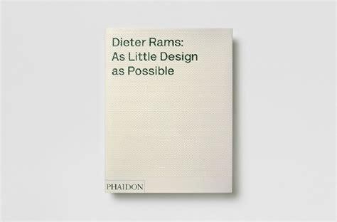 dieter rams as little dieter rams as little design as possible kobi benezri studio