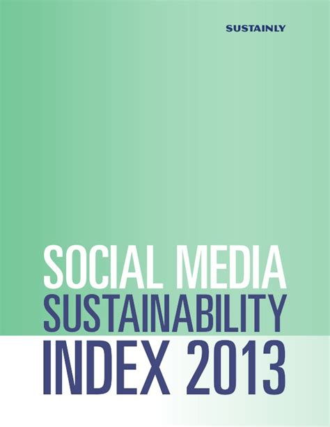 Social Sustainable Mba Csu by Thesocialmediasustainabilityindex2013 140324003007
