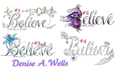 believe word tattoo designs 4 believe designs by a believe