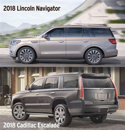 lincoln navigator l vs cadillac escalade esv luxury compared lincoln navigator vs cadillac escalade