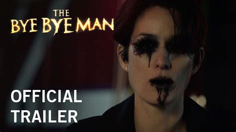 the man from nowhere trailer official us trailer hd the bye bye man official trailer 2017 stx