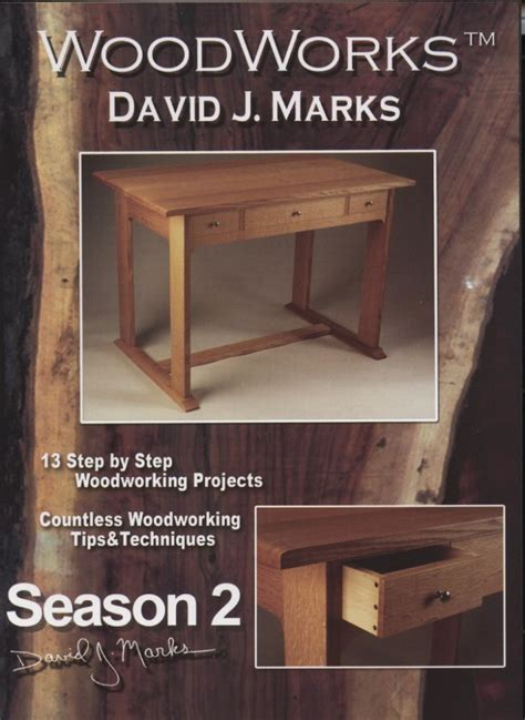 Woodworking Projects Woodworks Season 5 Dvd David J Marks
