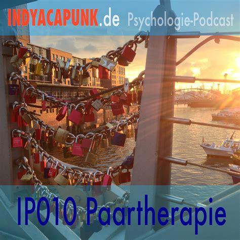 eheberatung wann sinnvoll paartherapie indyacapunk psychologie podcast