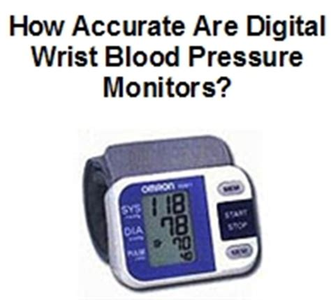 digital wrist blood pressure monitor accuracy the