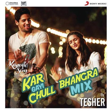download mp3 from kapoor and sons kar gayi chull bhangra mix by tesher from quot kapoor