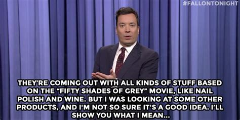 movie fifty shades of grey come out quot they re coming out with all kinds of stuff based on the