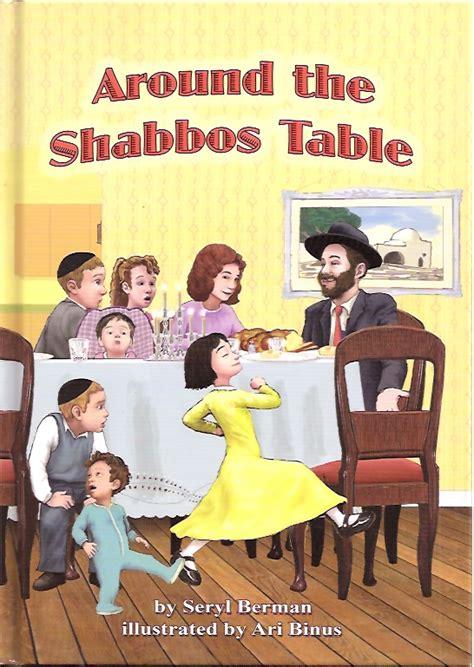 around the shabbos table hachai publishing