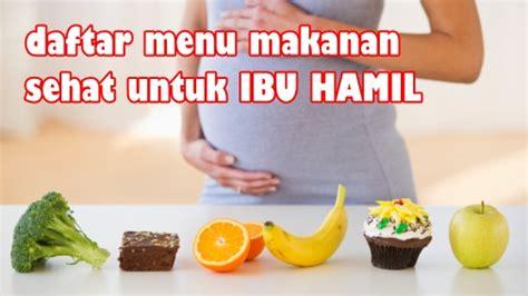 menu anti mual untuk ibu diet sehat bagi ibu menyusui oilgala97