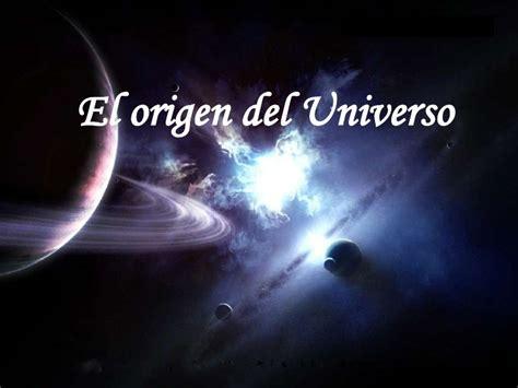el universo de ibez las teor 237 as religiosas y cient 237 ficas del origen del universo ciencia y educaci 243 n