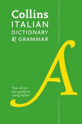 0007196490 collins dictionary and grammar collins italian dictionary and grammar collins