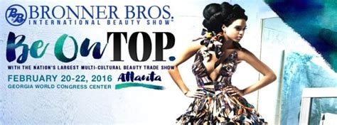 bonner brother hairshow tickets bronner brothers hair show 2016 gossip snobbs