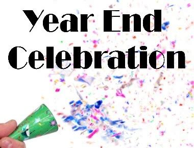 when do new year celebrations end you are invited to the 2015 end of the year celebration