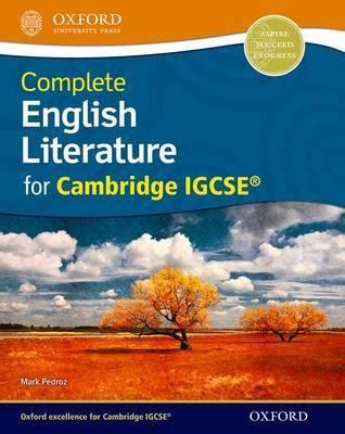 libro cambridge igcse literature in complete english literature for cambridge igcse mark