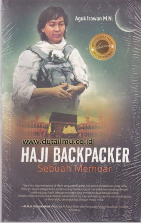 Haji Backpacker New Aguk Irawan haji backpacker sebuah memoar toko buku murah