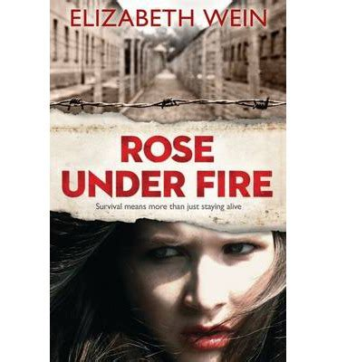 themes in rose under fire rose under fire elizabeth wein 9781405265119