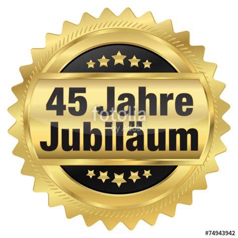 Hochzeit 45 Jahre by Quot 45 Jahre Jubil 228 Um Quot Stockfotos Und Lizenzfreie Vektoren