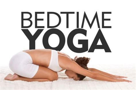 bed time yoga yoga before bed time yoga poses for better sleep bignet india