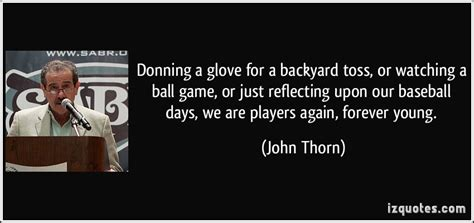 Backyard Baseball Quotes Donning A Glove For A Backyard Toss Or A By