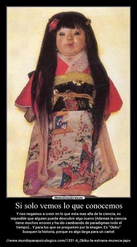 haunted japanese doll okiku si vemos lo que conocemos desmotivaciones