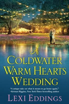 coldwater books a coldwater warm hearts wedding indiebound org