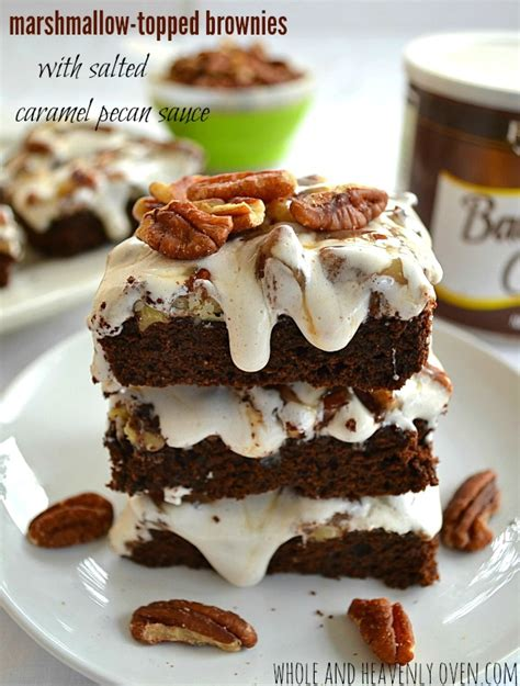Brownies Special Topping marshmallow topped brownies with salted caramel pecan sauce whole and heavenly oven